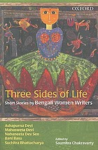 Three sides of life : short stories by Bengali women writers