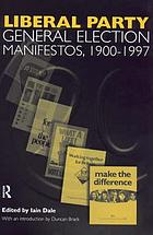 Liberal Party general election manifestos, 1900-1997