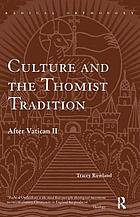 Culture and the Thomist tradition : after Vatican II