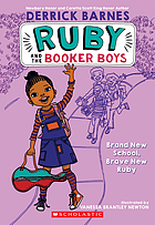 Ruby and the Booker boys : brand new school, brave new Ruby