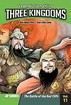 Three Kingdoms. Vol. 11, The battle of the Red Cliffs