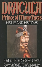 Dracula, prince of many faces : his life and his times