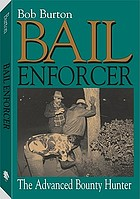 Bail enforcer : the advanced bounty hunter