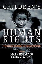 Children's human rights : progress and challenges for children worldwide