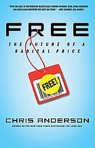 Free : the future of a radical price