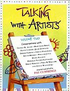 Talking with artists. Volume two : conversations with Thomas B. Allen, Mary Jane Begin, Floyd Cooper, Julie Downing, Denise Fleming, Sheila Hamanaka, Kevin Henkes, William Joyce, Maira Kalman, Deborah Nourse Lattimore, Brian Pinkney, Vera B. Williams and David Wisniewski