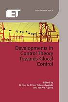 Developments in control theory towards glocal control