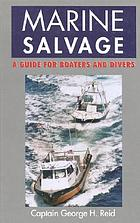 Marine salvage : a guide for boaters and divers