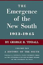 The emergence of the new South, 1913-1945.
