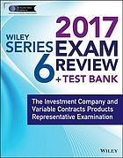 Wiley series 6 exam review 2016 : the investment company products and variable contracts products representative examination