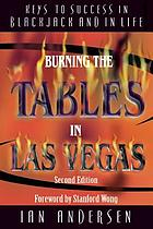 Burning the tables in Las Vegas : keys to success in blackjack and in life
