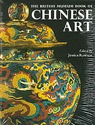 The British Museum book of Chinese Art