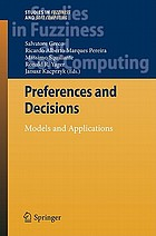 Preferences and Decisions : Models and Applications