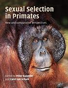 Sexual selection in primates : new and comparative perspectives