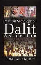The political sociology of Dalit assertion