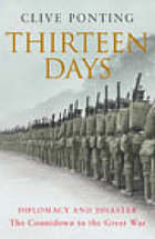 Thirteen days : the road to the First World War