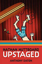 Nathan Nuttboard : upstaged