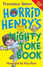 Horrid Henry's jolliest joke book