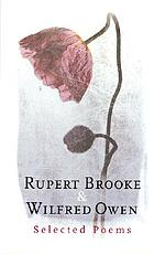 Rupert Brooke & Wilfred Owen : selected poems.
