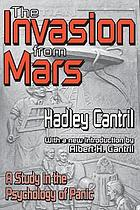 The invasion from Mars : a study in the psychology of panic