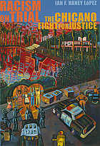 Racism on trial : the Chicano fight for justice
