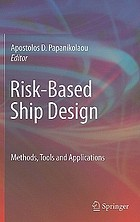 Risk-based ship design : methods, tools and applications