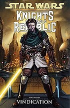 Knights of the Old Republic.. Volume 6, Vindication