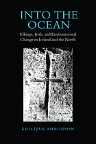 Into the ocean : Vikings, Irish, and environmental change in Iceland and the north