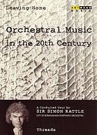 Leaving home, orchestral music in the 20th century. / 7, Threads