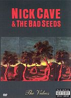 Nick Cave & the Bad Seeds : the videos
