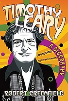 Timothy Leary : an experimental life