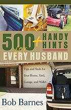 500 handy hints for every husband