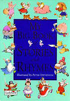 My big book of stories and rhymes.