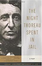 The night Thoreau spent in jail : a play