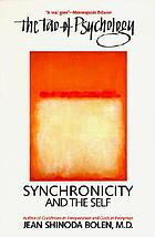 The Tao of psychology : synchronicity and the self