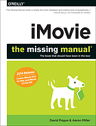 IMovie : the missing manual, the book that should have been in the box