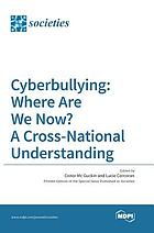 Cyberbullying: where are we now? : a cross-national understanding