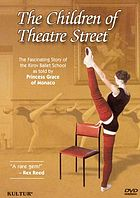 The children of Theatre Street : the fascinating story of the Kirov Ballet School