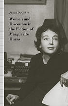 Women and discourse in the fiction of Marguerite Duras : love, legends, language