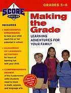 Making the grade : grades 5-6