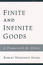Finite and infinite goods : a framework for ethics