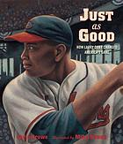 Just as good : How Larry Doby changed America's game