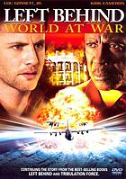Left behind : world at war