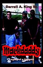 Mackdaddy : legacy of a gangsta