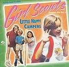 Girl Scouts greatest hits. Vol. 6, Little happy campers