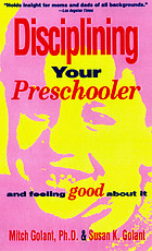 Disciplining your preschooler and feeling good about it