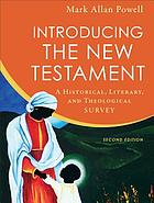 Introducing the New Testament : a Historical, Literary, and Theological Survey.