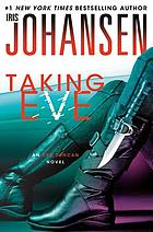 Eve Duncan forensics thriller. 16 : Taking Eve