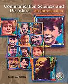 Communication sciences and disorders : an introduction