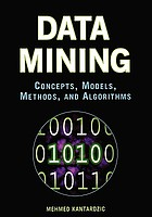 Data mining : concepts, models, methods and algorithms